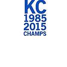 Kansas City Royals 2015 World Series Champs (blue font) by johnnabrynn