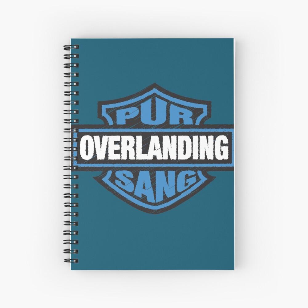 Overlanding Pur Sang Spiral Notebook