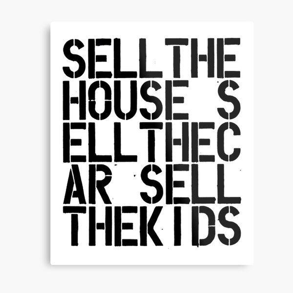 Sell the house car kids Christopher Wool contemporary art lover gift painting Metal Print