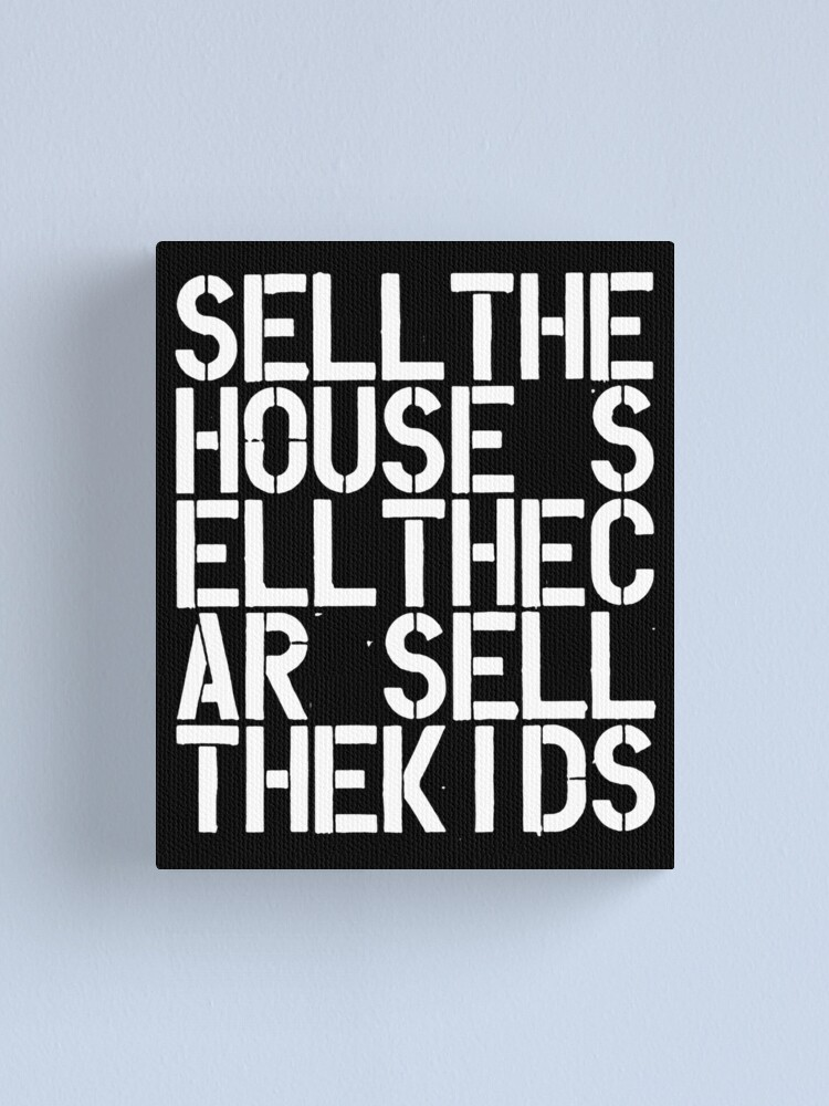 Alternate view of Sell the house sell the car sell the kids Wool contemporary art lover gift painting Canvas Print