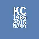 Kansas City Royals 2015 World Series Champs (white font) by johnnabrynn