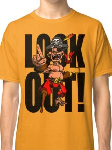 Look Out!  Classic T-Shirt
