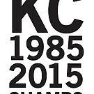 KC Royals 2015 Champions LARGE BLACK FONT by johnnabrynn