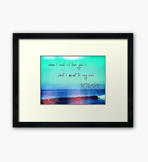 as eternal as the waves in the ocean Framed Print