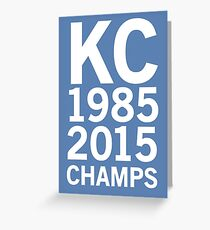 KC Royals 2015 Champions LARGE WHITE FONT Greeting Card