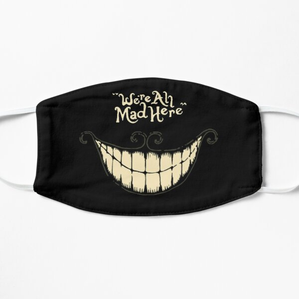 "Alice wonderland cat smile ""We're all mad here"" Mask"