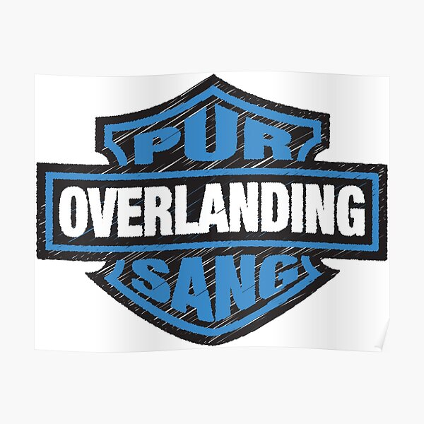 Overlanding Pur Sang Poster