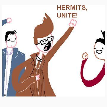 Hermits Unite! by HairandGlasses