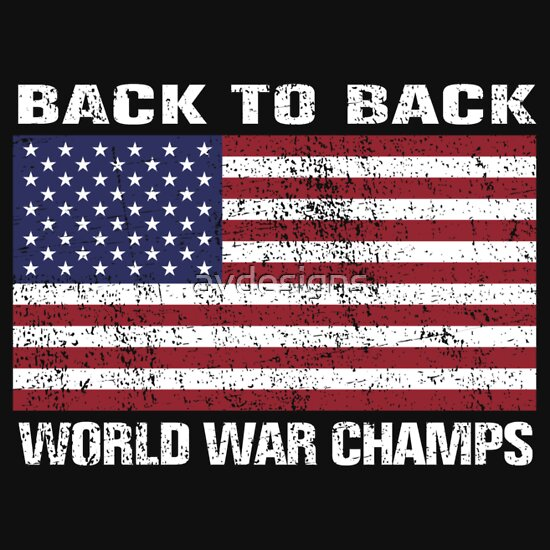 TShirtGifter presents: Back to Back World War Champions (Distressed)