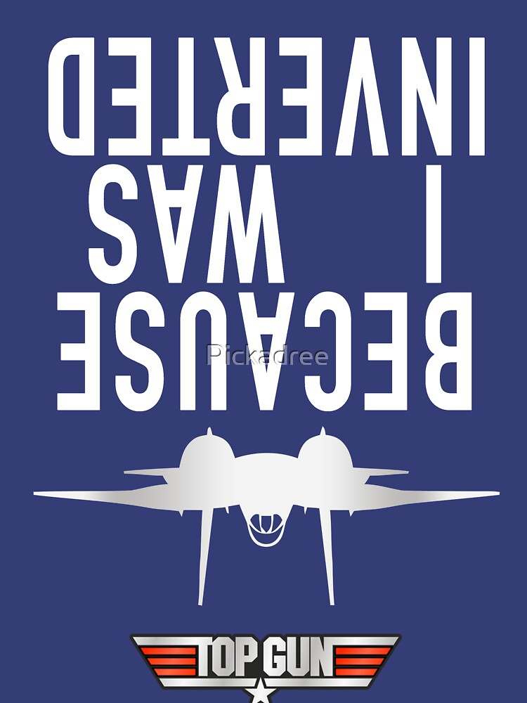 Because I Was Inverted | Unisex T-Shirt