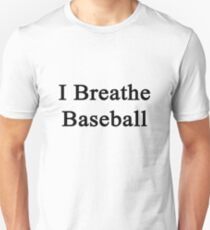 I Breathe Baseball T-Shirt