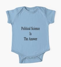 Political Science Is The Answer One Piece - Short Sleeve