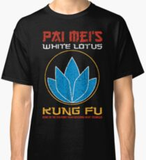 Your so-called kung-fu is really quite pathetic Classic T-Shirt