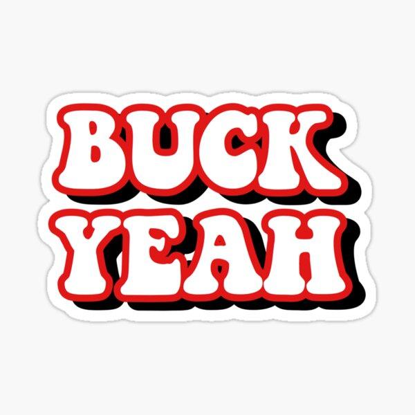 Buck Yeah  Sticker