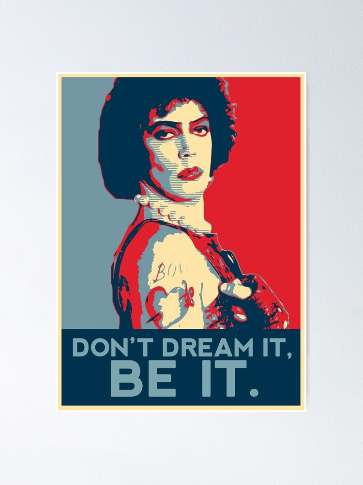 Alternate view of Don't dream it, BE it. Poster