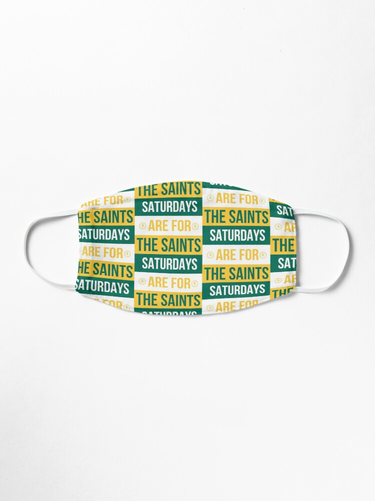 Alternate view of Saturdays are for the Saints Mask