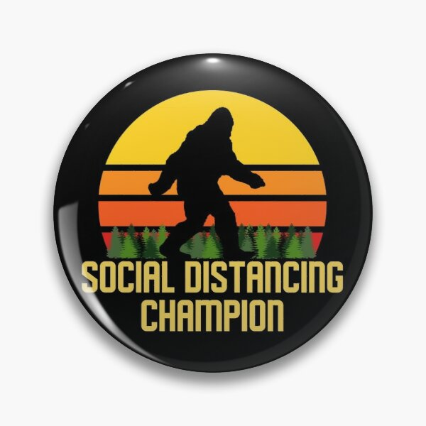 Social Distancing Champion Bigfoot Pin