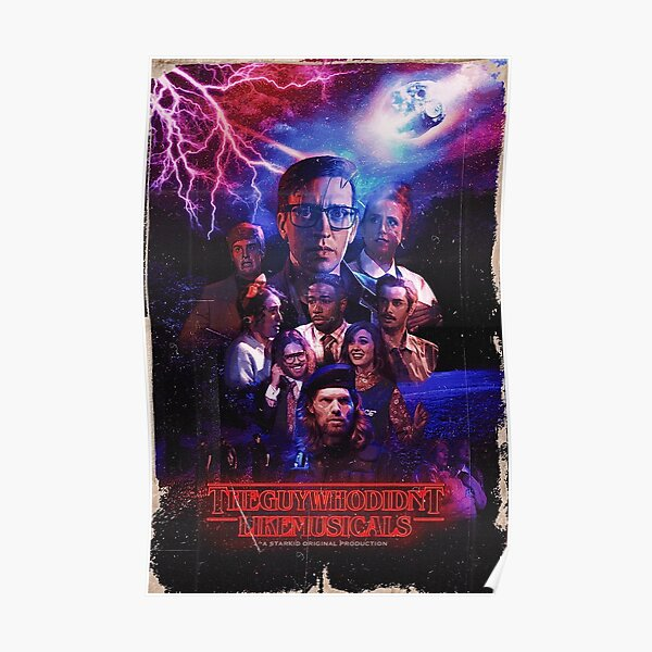 The guy who didn't like musicals stranger things Poster