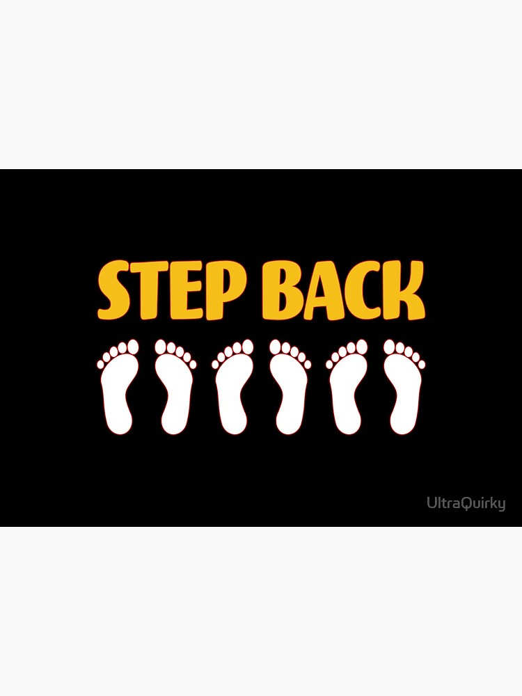 Step Back Six Feet. by UltraQuirky