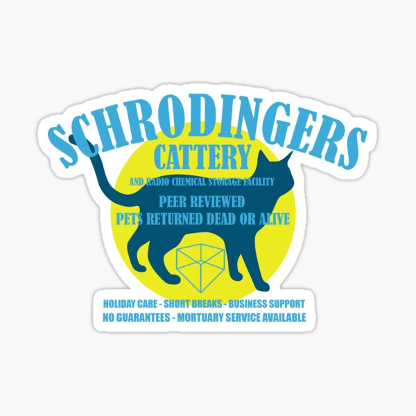Schrodingers Cattery Sticker