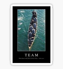 Team: Inspirational Quote and Motivational Poster Sticker