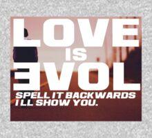 Love is Evol.   Long Sleeve