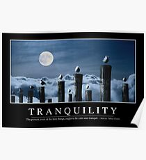 Tranquility: Inspirational Quote and Motivational Poster Poster