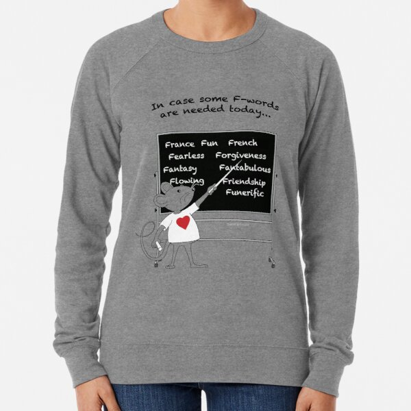 MantraMouse French Words  Lightweight Sweatshirt