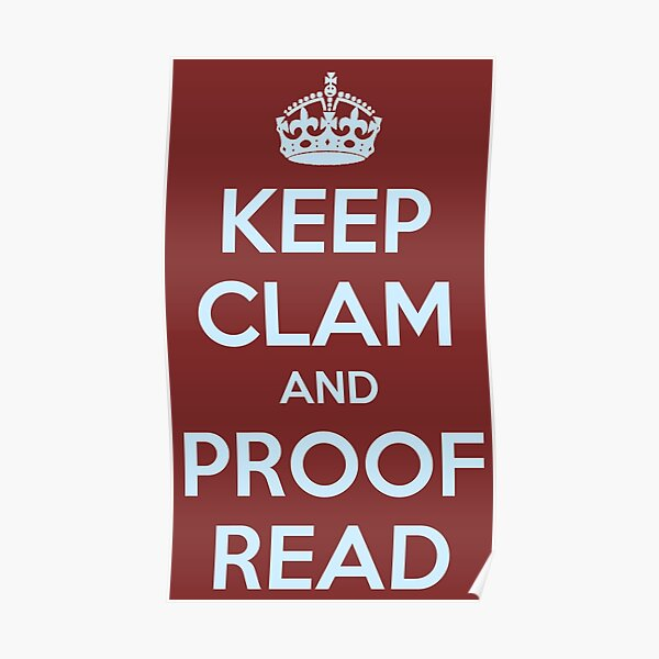 English Teacher & Writer Gifts - Keep Clam and Proof Read - Funny Gift Ideas for Teachers and Writers Poster