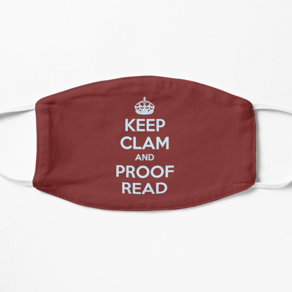 English Teacher & Writer Gifts - Keep Clam and Proof Read - Funny Gift Ideas for Teachers and Writers Mask