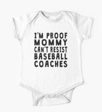 Proof Mommy Can't Resist Baseball Coaches One Piece - Short Sleeve