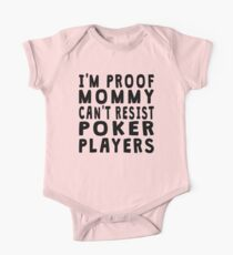 Proof Mommy Can't Resist Poker Players One Piece - Short Sleeve