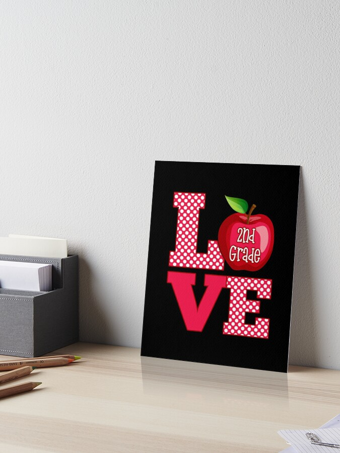 Love Second Grade Art Board Print By Teevision Redbubble