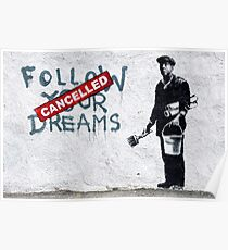 Banksy - Follow Your Dreams Poster