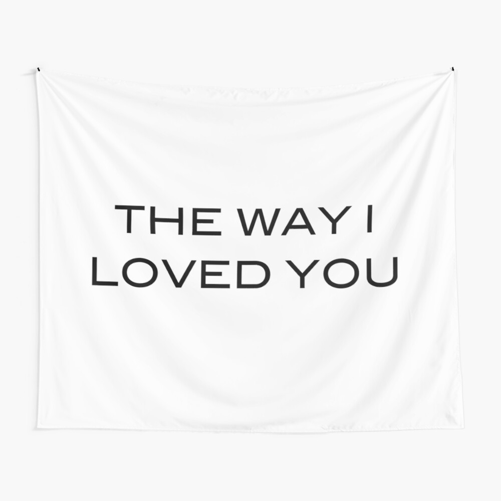 The Way I Loved You Taylor Swift Song Fearless Album Tapestry By Bombalurina Redbubble