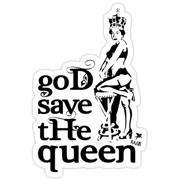 Quot Hot Queen Stencil God Save The Queen Quot Stickers By
