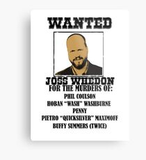 Joss Whedon: Wanted (2) Metal Print