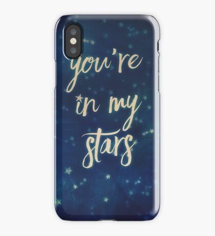 you're in my stars iPhone Case