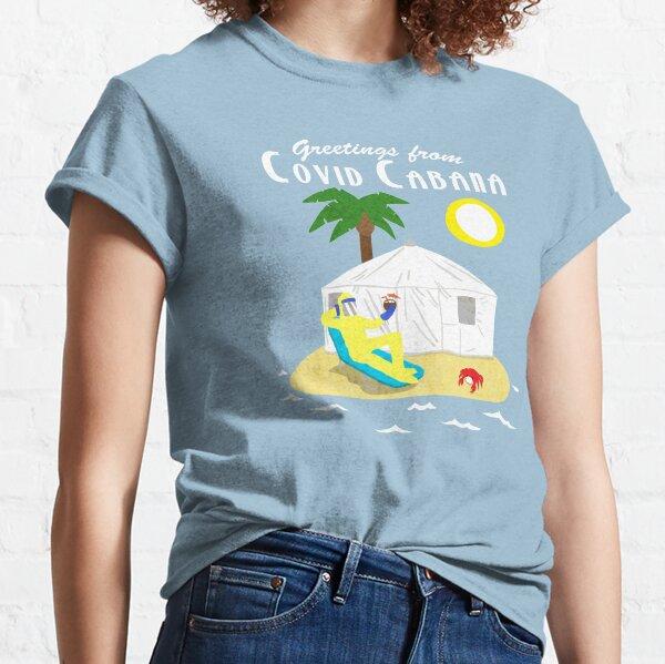 Covid Cabana Classic T-Shirt