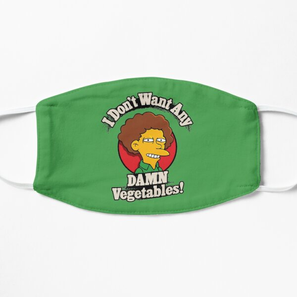 I Don't Want Any Damn Vegetables Flat Mask