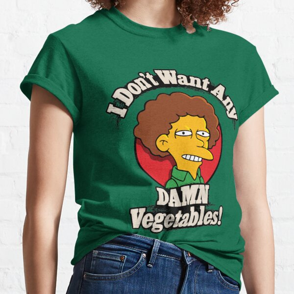 I Don't Want Any Damn Vegetables Classic T-Shirt
