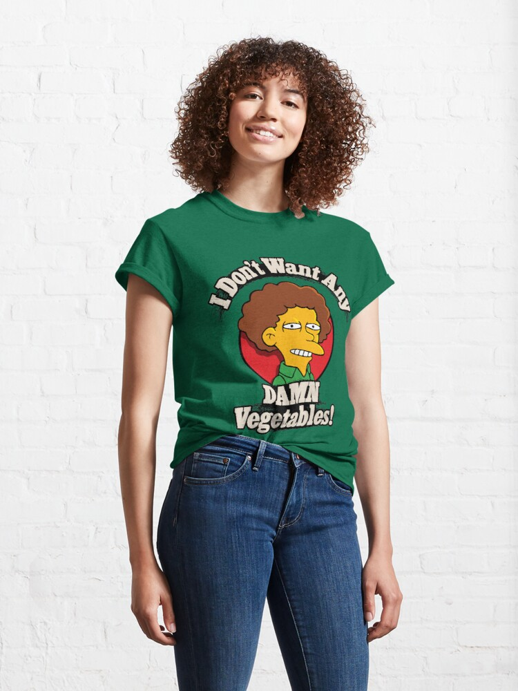 Alternate view of I Don't Want Any Damn Vegetables Classic T-Shirt