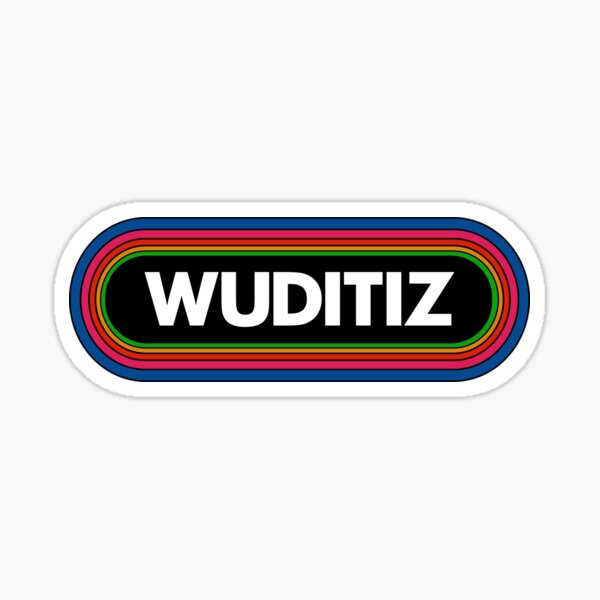 Wuditiz (what it is)-Tribute to Los Angeles Radio and The Funk Sticker