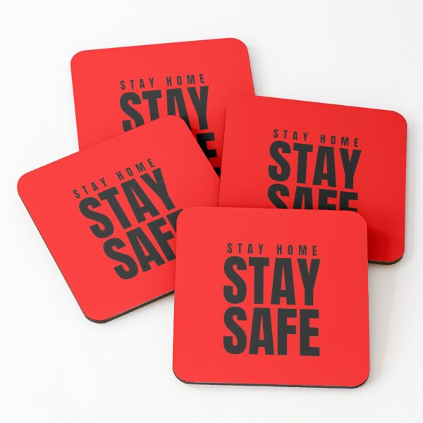 Stay Home Stay Safe Coasters (Set of 4)