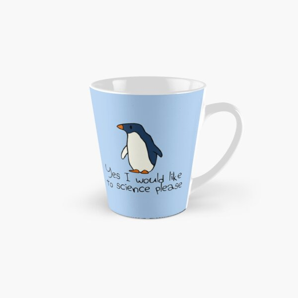 Yes I Would Like To Science Please Penguin Tall Mug