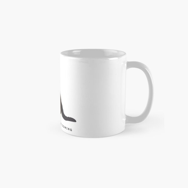 The Machines are Coming Classic Mug