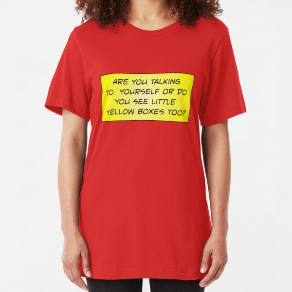Are You Talking to Yourself? Slim Fit T-Shirt