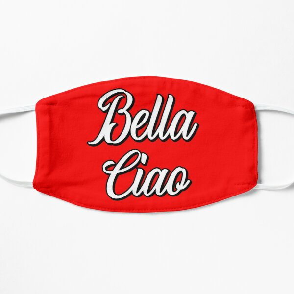 Bella Ciao - A funny gift for a handsome criminal and tv show addicted! Flat Mask