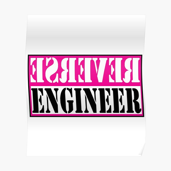 Reverse Engineer Pink on White Poster