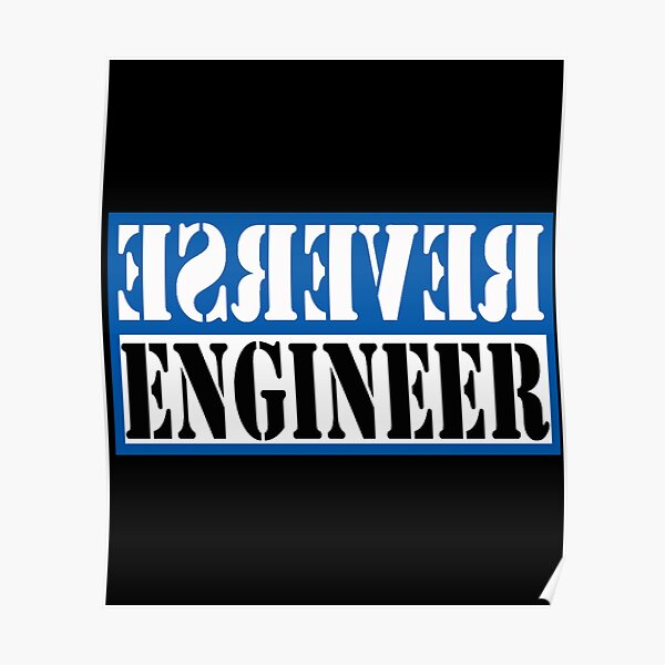 Reverse Engineer Blue on black Poster